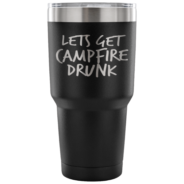 Stainless Steel Tumbler_Campfire Drunk