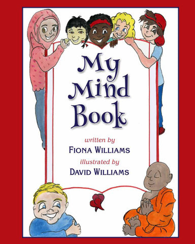The cover of My Mind Book (Paperback edition) -  - Fiona Maria Williams fionamaria.ca