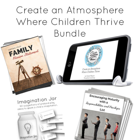 Create an Atmosphere Where Children Thrive Bundle