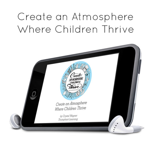 Create an Atmosphere Where Children Thrive MP3