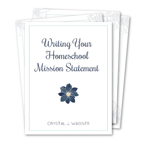 Writing Your Homeschool Mission Statement