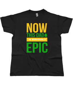 """THIS DAD IS EPIC"" Limited Edition Shirt - IG Studio"