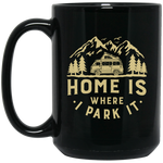 15oz Black Mug - Home Is Where I Park It - Gold Graphic