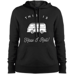 Women's Heavyweight Hoodie - This Is How I Roll