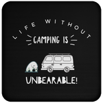 Coaster - Life Without Camping Is Unbearable