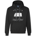 Men's Heavyweight Hoodie - This Is How I Roll