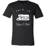 Men's Slim Fit T-Shirt - This Is How I Roll - Class C RV