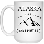 15 oz. White Mug - Alaska Is Calling