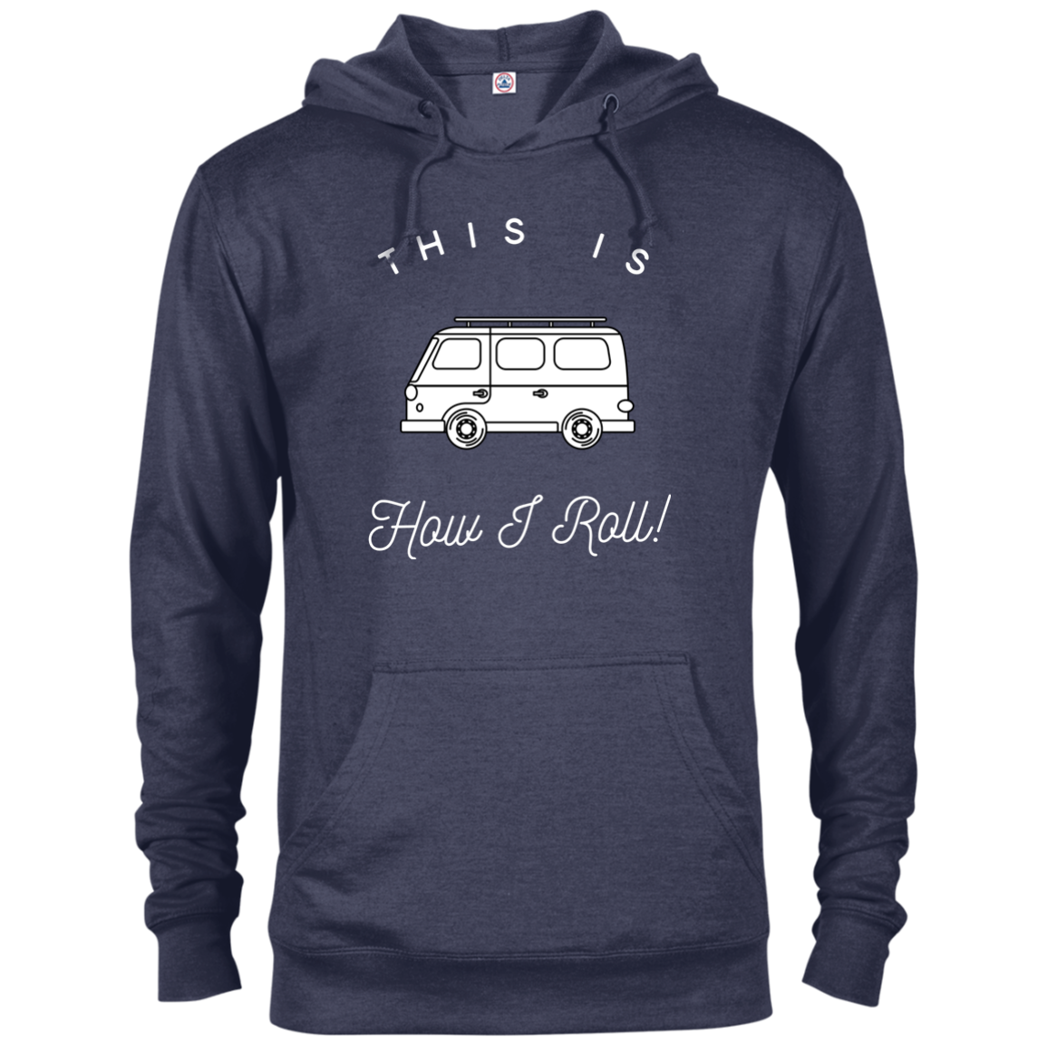 Men's Lightweight Hoodie - This Is How I Roll