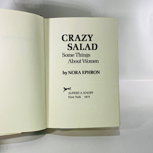 Crazy Salad  by Norah Ephron 1975 Alfred E Knofp-Reading Vintage