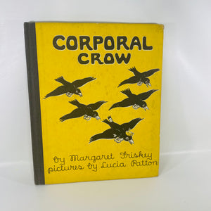 Corporal Crow by Margaret Friskey 1944 David McKay Co-Reading Vintage