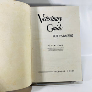 Veterinary Guide for Farmers by G.W.Stamm 1951-Reading Vintage