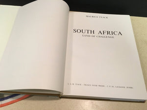 South Africa Land of Challenge, Maurice Tyack-Second Edition Oct. 1976