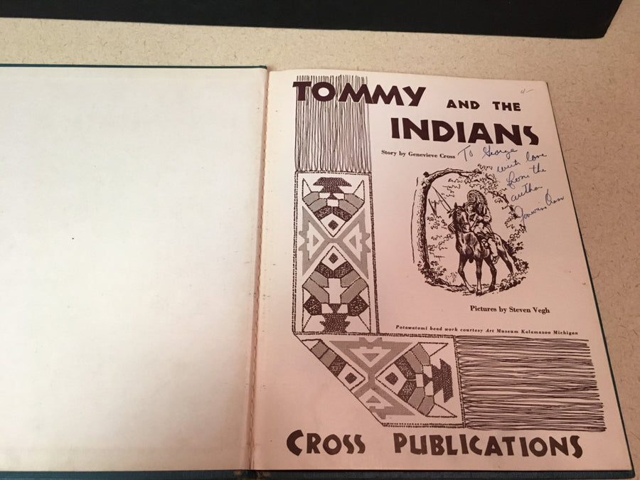 Tommy and the Indians, by Genevieve Cross Signed First Edition 1950 Vintage Book