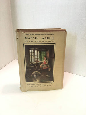 Mansie Wauch by David M Moir 1911 Vintage Book