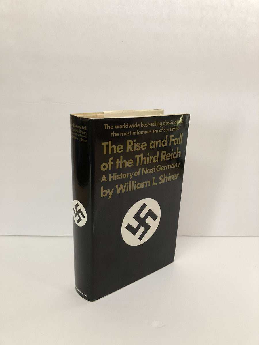 The Rise and Fall of the Third Reich, A History of Nazi Germany by William L. Shirer 1960 Vintage Book