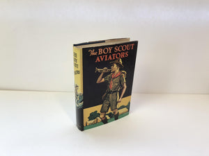 The Boy Scout Aviators by George Durston-1924  With Original Dust Jacket Vintage Book