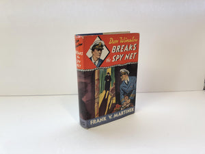 Don Winslow Breaks the Spy Net by Frank V. Martinek-1941 With Original Dust Jacket Vintage Book