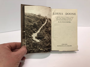 Lorna Doone: A Romance of Exmoor, by By R. D. Blackmore, Published by Collins London & Glasgow A Vintage Book