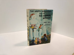 The Happy Hollisters and the Ice Carnival Mystery #16 by Jerry West 1958 .Vintage Book