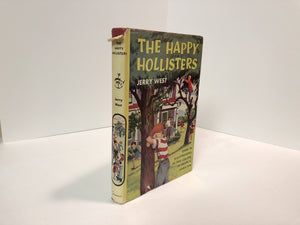 The Happy Hollisters Book Number One in the Series, by Jerry West 1953 .Vintage Book