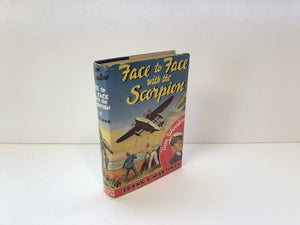 Don Winslow Series Face to Face with the Scorpion by Frank V. Martinek 1940 With Original Dust Jacket Vintage Book
