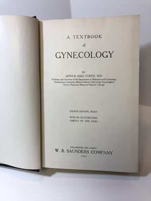 Vintage Textbook of Gynecology by Arthur Hale Curtis M.D. Fourth Edition