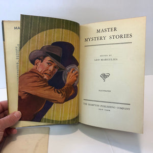 Master Mystery Stories Ten Detective Short Stories by Various Authors Edited by Leo Margulies 1945