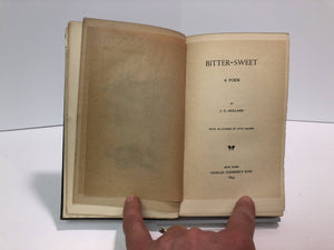 Bitter Sweet by J.G. Holland-1892 A Vintage Book