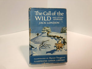 The Call of the Wild and other Stories, Jack London, Illustrated by Kyuzo Tsugami,1965 Vintage Book
