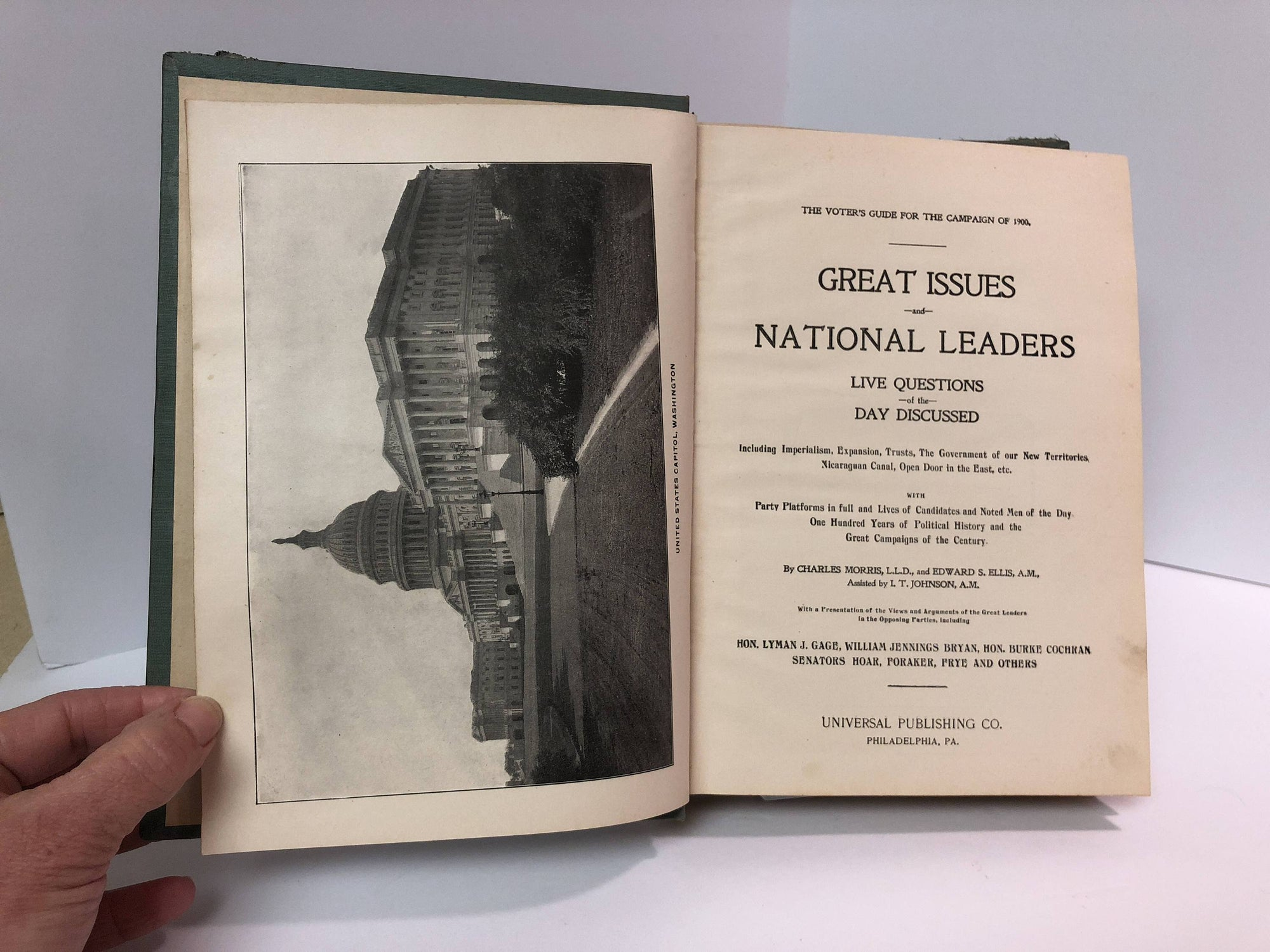 Great Issues and National Leaders The Voter's Guide for the Campaign of 1900 by Charles Morris