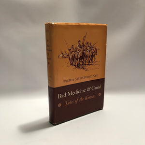 Bad Medicine and Good Tales of the Kiowas by Wilbur Strutevant Nye 1969 Vintage Book