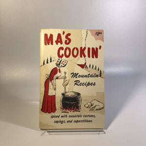 Vintage Cookbook Ma's Cookin' Mountain Recipes Sis and Jake 1969 Ozark Maid Candies Vintage Book