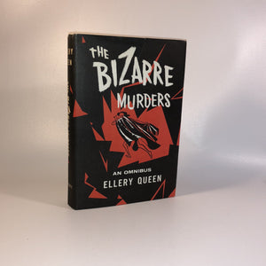 The Bizarre Murders Three Complete Full Length Novels  by Ellery Queen with Original Dust Jacket