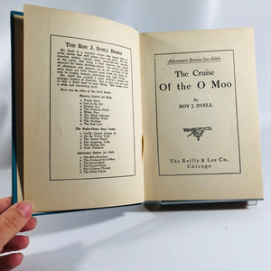 The Cruise of the O-Moo by Roy J. Snell  1922 An Adventure Story for Girls .Vintage Book