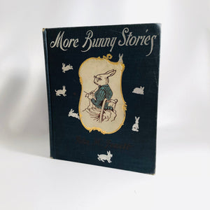More Bunny Stories for Young People by John H. Jewett  1900  First Edition Vintage Book