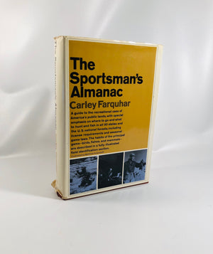 The Sportsman's Almanac by Carley Farquhar First Edition 1965 Vintage Book