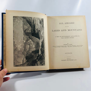 All Aboard for Lakes and Mountains by Edward A. Rand 1885 Vintage Book