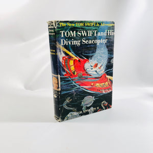 Tom Swift and his Diving Seacopter by Victor Appleton 1956 Book in the Series of the New Tom Swift Jr. Vintage Book