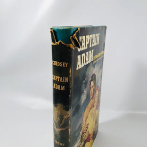 Captain Adam by Donald Barr Chidsey 1953 A Vintage Historical Fictional Novel