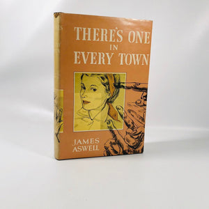 There's One in Every Town by James Aswell 1951 A Vintage Novel