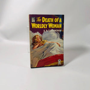 Vintage Paperback The Death of a Worldly Woman by A.B. Cunningham 1948 Dell Book Number 365