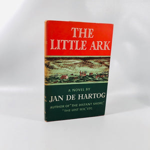 The Little Ark A Novel by Jan De Hartog  1953 A Vintage Novel