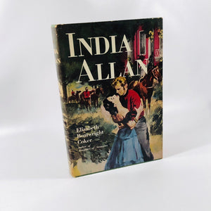 India Allan by Elizabeth Coker 1953 A Drama Set During The American Civil War