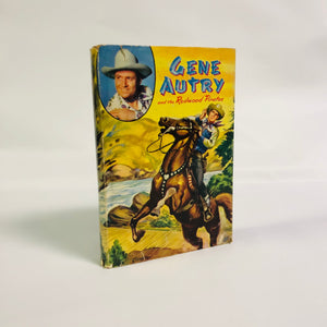 Gene Autry and the Redwood Pirates by Bob Hamilton 1946 A First Edition Western Book