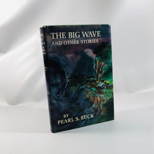 The Big Wave and Other Stories by Pearl S. Buck 1950 A Vintage Children's Book