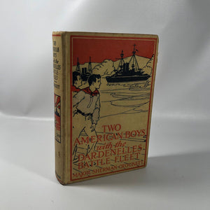 Two American Boys with The Dardenelles Battle Fleet by Major Sherman Crockett 1916 A Antique Adventure Novel
