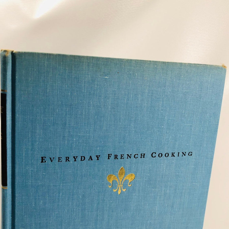 Everyday French Cooking for the American Home First World Printing 1968 by Henri-Paul Pellarprat Vintage Cookbook