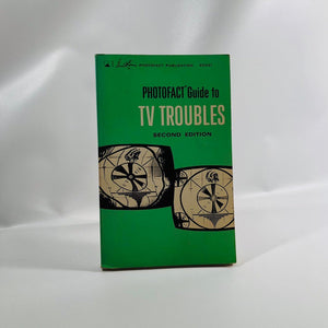 Vintage Manual  Guide to Tv Troubles Second Edition by Howard Sams 1967
