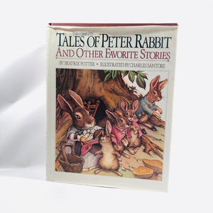 Tales of Peter Rabbit and other Favorite Stories by Beatrix Potter Illustrated by Charles Santore 1986